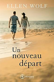 Un nouveau départ (French Edition) by [Wolf, Ellen]