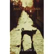 The Yellow Rain by Julio Llamazares (2003-03-06)