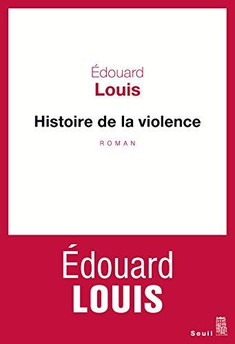 Histoire de la violence par Édouard Louis
