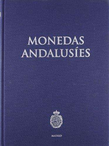 Monedas Andalusíes. (Catálogos. II. Monedas y Medallas.) por Albert Canto García