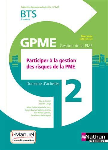 Domaine d'activités 2 - Participer à la gestion des risques de la PME - 2e année par Didier Lahaye
