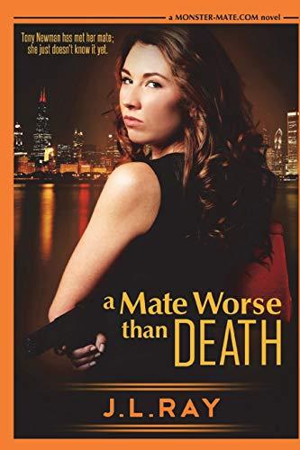A Mate Worse Than Death (Monster-Mate.com, Band 1)