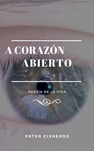 A corazón abierto: Poesía de la vida (Primeros pasos nº 1) eBook ...
