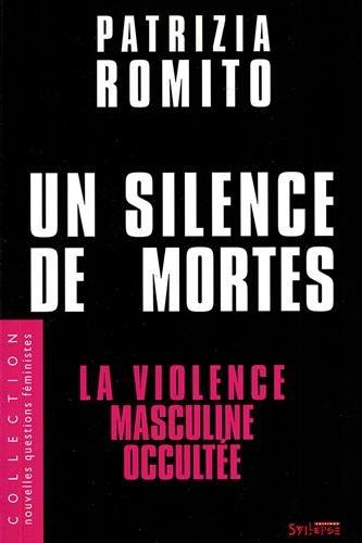 Un silence de mortes : La violence masculine occultée