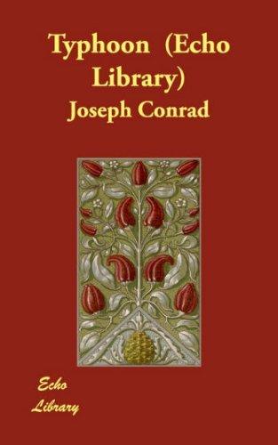 Typhoon (Echo Library) by Joseph Conrad (2007-12-17)
