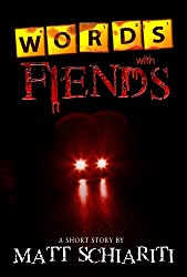 Words With Fiends: A Short Story (English Edition)