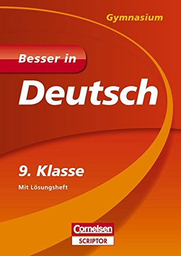 Besser in Deutsch - Gymnasium 9. Klasse (Cornelsen Scriptor - Besser in)