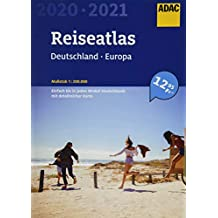 ADAC Reiseatlas Deutschland, Europa 2020/2021 1:200 000 (ADAC Atlanten)
