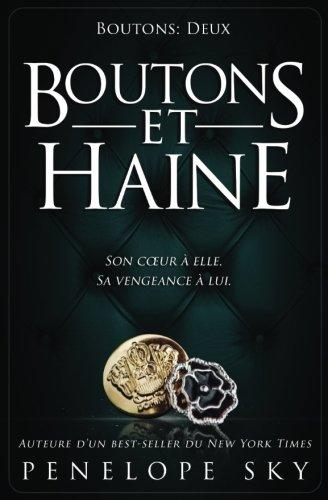 Boutons et haine: Volume 2