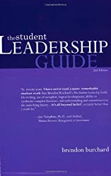The Student Leadership Guide by Brendon Burchard (2003-07-23)