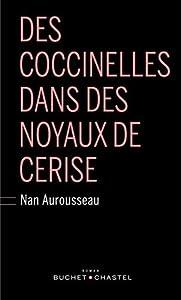 """Afficher """"Des coccinelles dans des noyaux de cerise"""""""