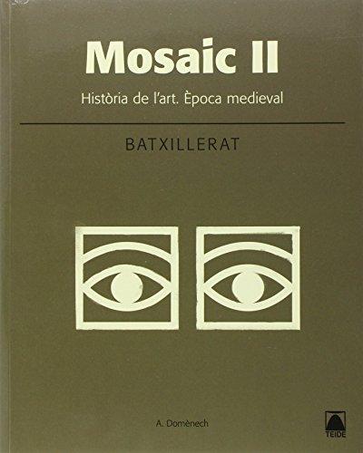 Mosaic II. Història de l'art. Época medieval - 9788430753642