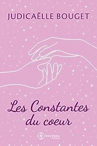 Les constantes du coeur par Judicaëlle Bouget