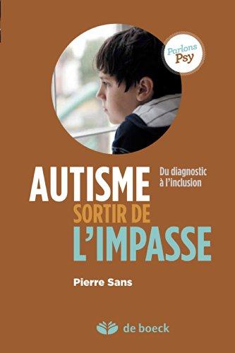 Téléchargements gratuits pour les livres électroniques google Autisme, sortir de l'impasse PDF