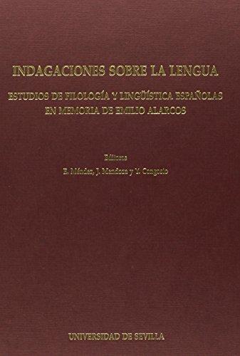 Indagaciones sobre la lengua: Estudios de Filología y lingüística españolas en memoria de Emilio Alarcos (Serie Lingüística) de Elena Mendez García de Paredes (1 ene 2001) Tapa blanda