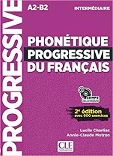 Phonetique progressive 2e edition: Livre intermediaire + CD (A2/B1) por Ambrose Bierce