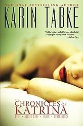 The Chronicles of Katrina by Karin Tabke (2014-04-11)