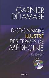 Dictionnaire illustré des termes de médecine Garnier-Delamare (1Cédérom)