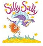 [(Silly Sally: Lap-sized Board Book )] [Author: Audrey Wood] [May-2007]