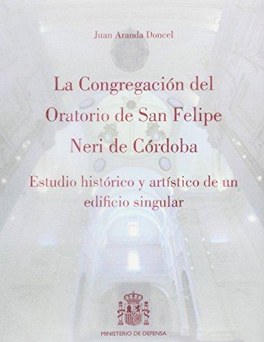la-congregacin-del-oratorio-de-san-felipe-neri-de-crdoba-estudio-histrico-y-artstico-de-un-edificio-singular