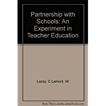 Partnership with Schools: An Experiment in Teacher Education