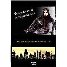 Vengeance & Manipulations (Petites Histoires de Falbourg t. 36)