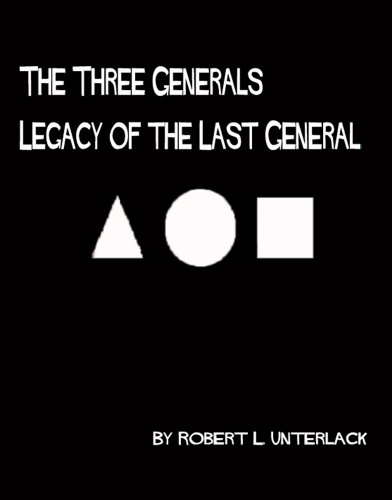 The Three Generals: Legacy of the Last General. (English Edition)