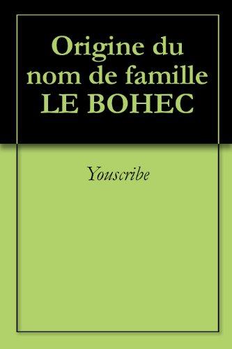 Origine du nom de famille LE BOHEC (Oeuvres courtes)