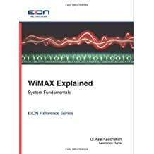 Wimax Explained: System Fundamentals (Eion Reference)