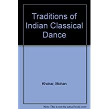 Traditions of Indian Classical Dance