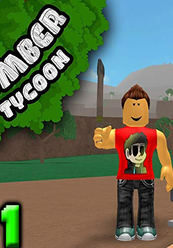 Roblox: Lumber tycoon 2 tips and tricks help you to win
