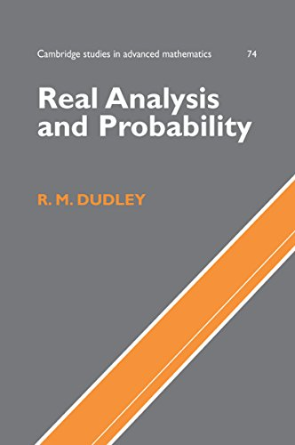 Real Analysis and Probability (Cambridge Studies in Advanced Mathematics)
