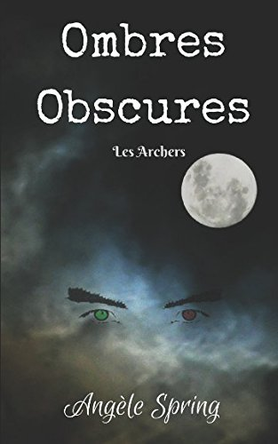 Ombres Obscures: Les Archers