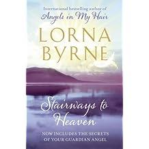 By Lorna Byrne - Stairways to Heaven