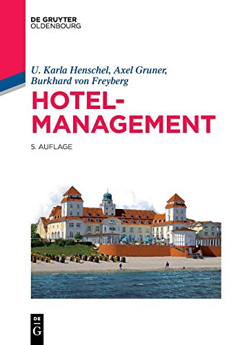 Hotelmanagement (De Gruyter Studium)