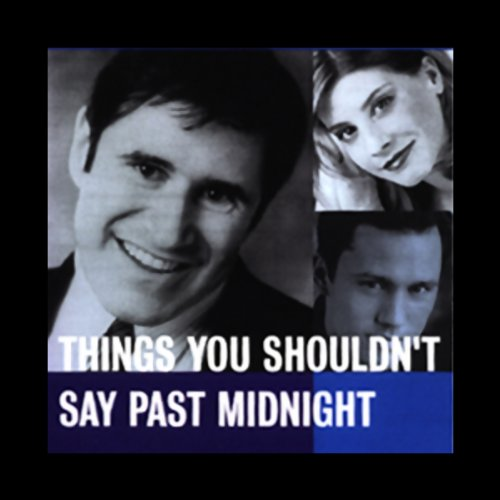 Things You Shouldn't Say Past Midnight  Audiolibri