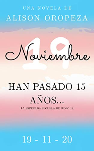 Noviembre 19 (Junio 18 nº 2) (Spanish Edition)