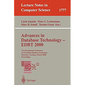 Advances in Database Technology - EDBT 2000: 7th International Conference on Extending Database Technology Konstanz, Germany, March 27-31, 2000 Proceedings (Lecture Notes in Computer Science)