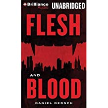 [ [ Flesh and Blood (Library) - Street Smart ] ] By Dersch, Daniel ( Author ) Mar - 2014 [ MP3 CD ]