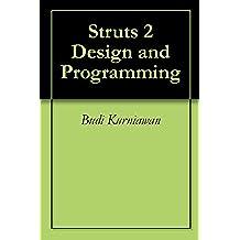 Struts 2 Design and Programming (A Tutorial) (English Edition)