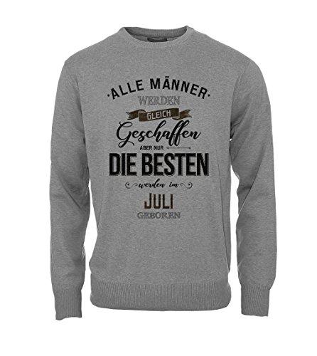 Gleich Geschaffen Aber Nur Die Besten Werden Im Juli Geboren Geburtstagsgeschenk Herren Sweatshirt Pullover Grau XX-Large (Her Von Juli T-shirts)