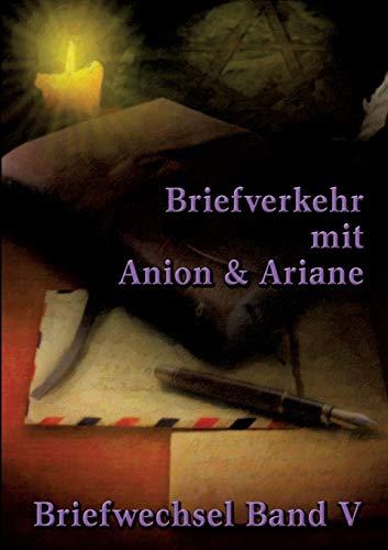 Briefverkehr mit Anion  und Ariane