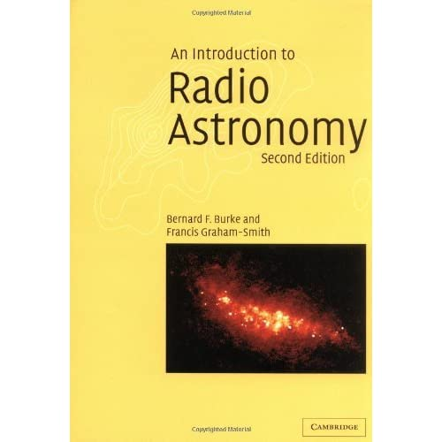 An Introduction to Radio Astronomy by Bernard F. Burke (2002-04-15)
