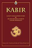Kabir - Spiritual Commentary by Sri Sri Shyama Charan Lahiri Mahasaya (English Edition)