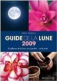 Guide de la lune : L'influence de la lune sur le jardin... et la santé de Paul Ferris ( 10 septembre 2008 )