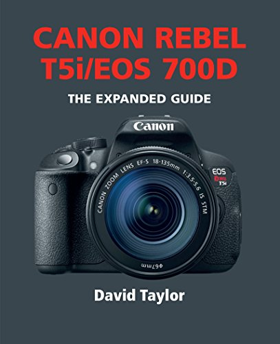 canon-rebel-t5i-eos-700d-the-expanded-guide-english-edition