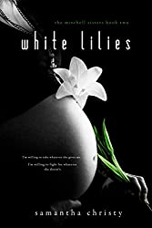 White Lilies (A Mitchell Sisters Novel) (English Edition)