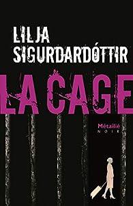 Lilja Sigurðardóttir - La Cage