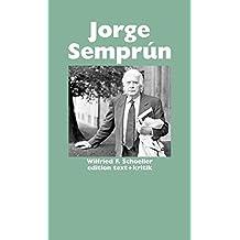 Jorge Semprún (Schreiben andernorts)