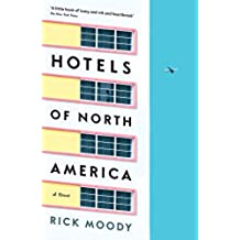 Hotels of North America: A novel (English Edition)